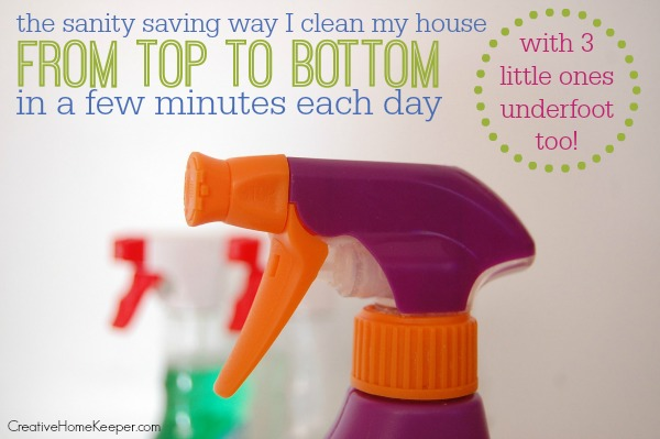 Clean My House the sanity saving way i clean my house from top to bottom in a few