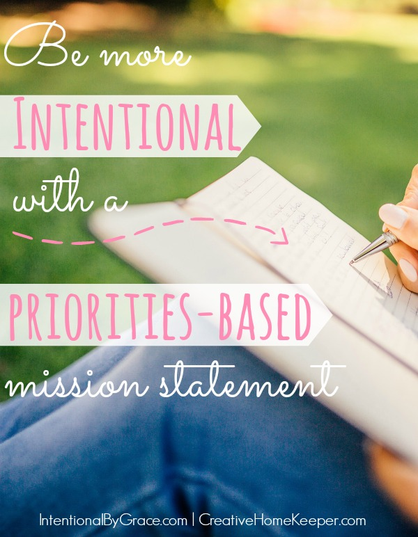 Want to live more intentional and with purpose? Create a personal mission statement based off priorities and the things that are the most important to you.