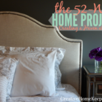 The 52-Week Home Project {Creating a Haven at Home}