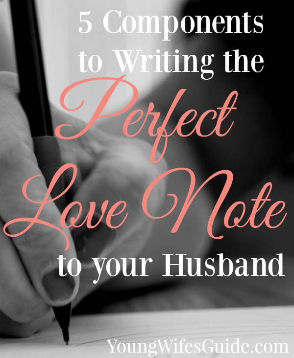 Writing love notes to your husband is a simple way to communicate your love and respect to him. Bless your marriage by writing periodic love letters that include 5 components to writing the perfect love note to your husband.