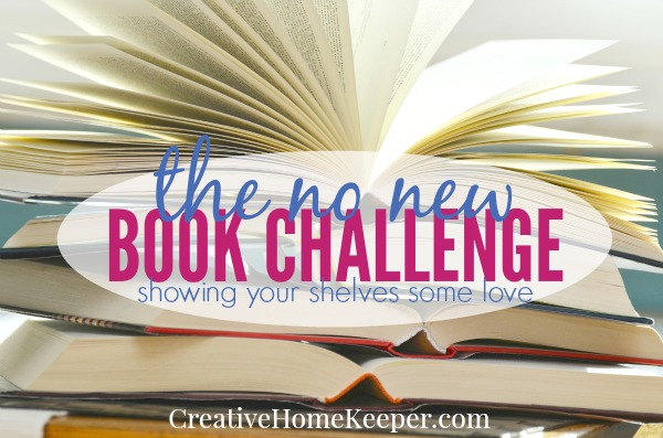 Are your bookshelves overflowing with books just waiting to be read? Why not commit to a No New Book Challenge this year? Commit to only reading the books you already own and show your bookshelves some much needed love!