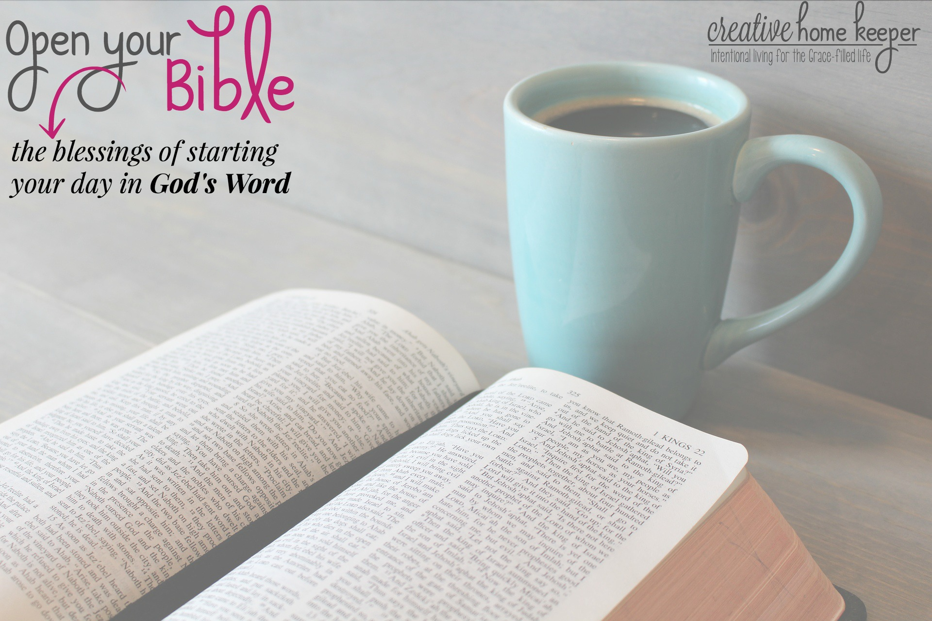 Open Your Bible: The Blessings of Starting Your Day in God's Word