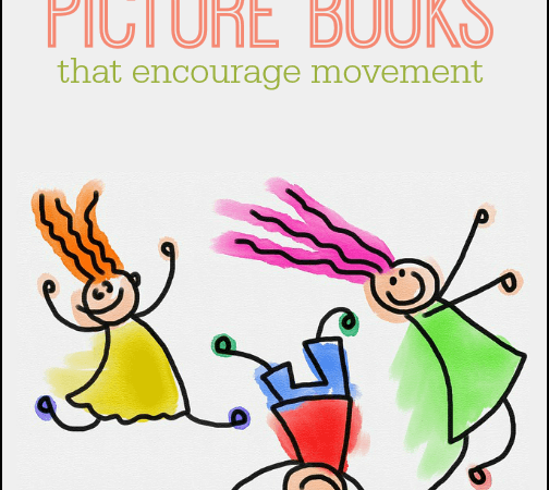 Storytime Suggestions for Stir-Crazy Kids: 12 Interactive Picture Books that Encourage Movement
