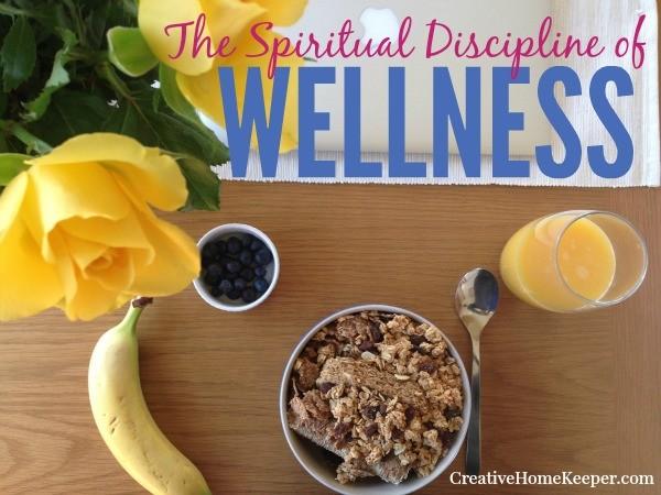 The Spiritual Discipline of Wellness