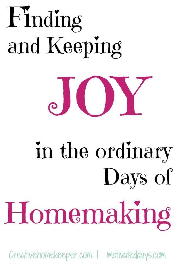 Finding and keeping joy in the ordinary days of homemaking can be hard sometimes. We want extraordinary days! We have them here and there for sure, but most days are just ordinary days... but they can be some of the best days if we let them! There are definitely ways to finding and keeping joy in the ordinary days of homemaking, we just have to be open to them!