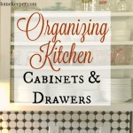 Organizing Kitchen Cabinets & Drawers