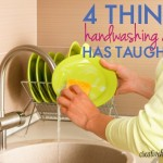 4 Things Handwashing Dishes Has Taught Me