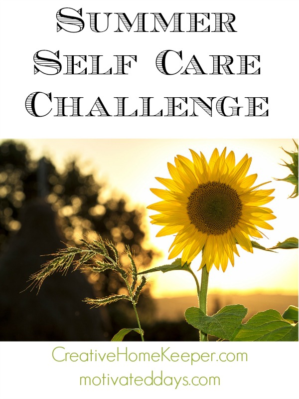 Summer is a busy season for moms but don't forget to plan a little bit of time for you. Challenge yourself this year with a summer self care challenge!