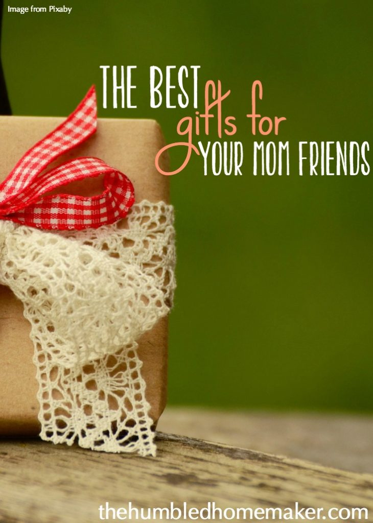 What are the best gifts for your mom friends? The answer may surprise you!