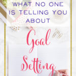 What No One is Telling You About Goal Setting