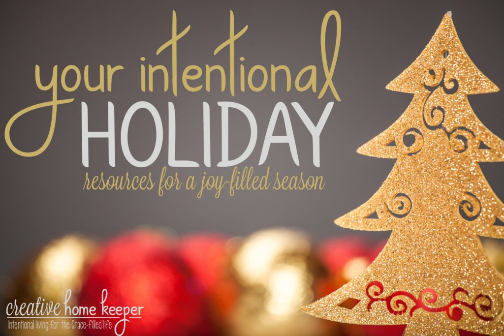 A complete collection of all the BEST resources for a joy-filled & intentional holiday season.