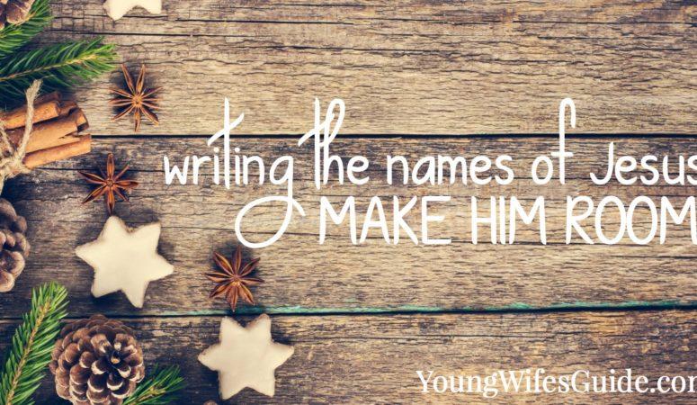 Make Him Room: Writing the Names of Jesus