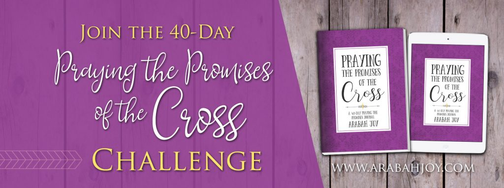 40-Days Praying the Promises of the Cross Challenge