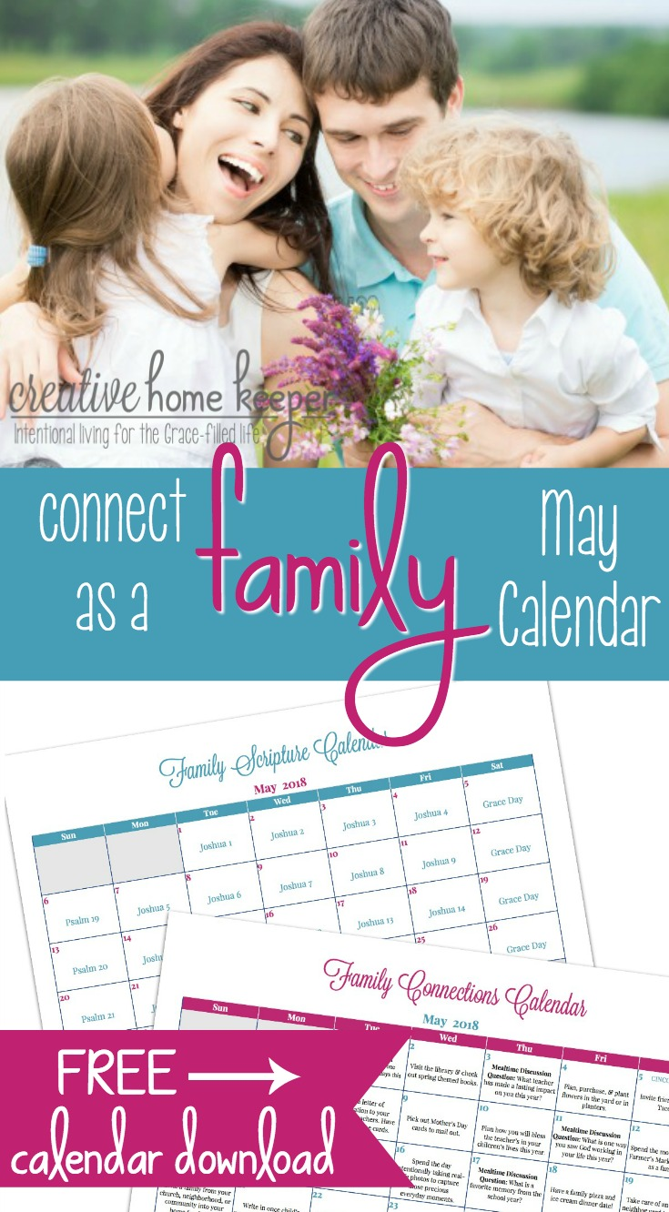 Draw closer as a family this month with the May Family Connections Calendar and Scripture reading plan. Each month includes simple and easy ways to connect as a family as well as a Scripture plan to read aloud together.