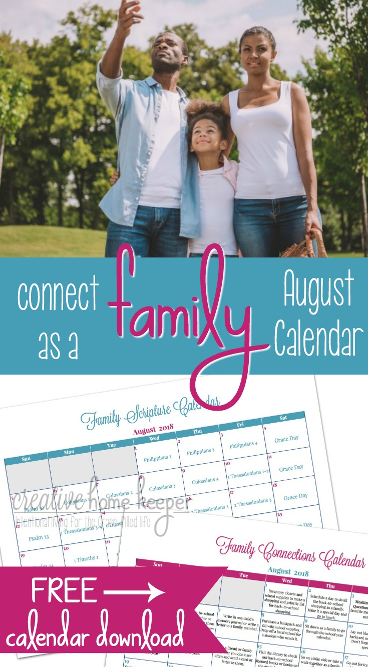 Draw closer as a family this summer with the August Family Connections Calendar and Scripture reading plan. Each month includes simple and easy ways to connect as a family as well as a Scripture plan to read aloud together.