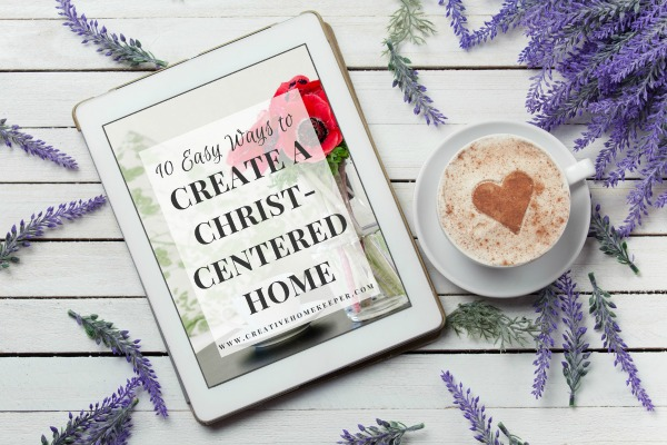 Create a Christ-Centered Home