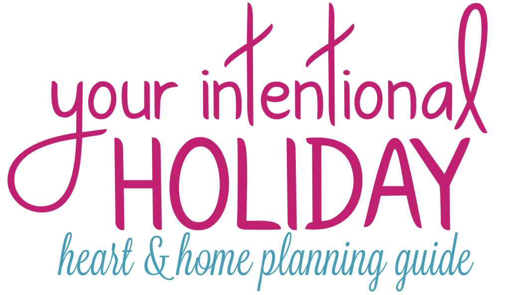 Your Intentional Holiday Planning Guide