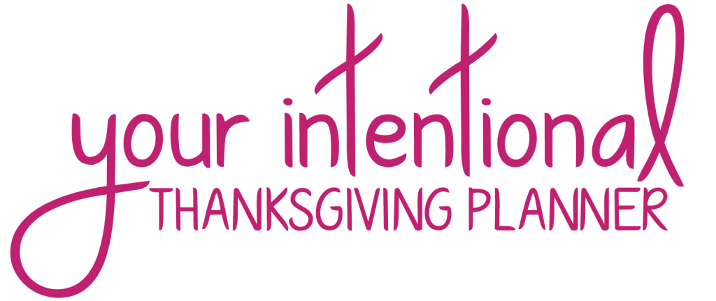 Your Intentional Holiday thanksgiving