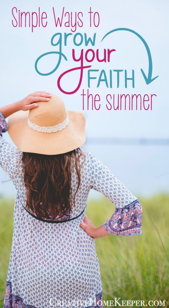 Simple Ways to Grow Your Faith this Summer