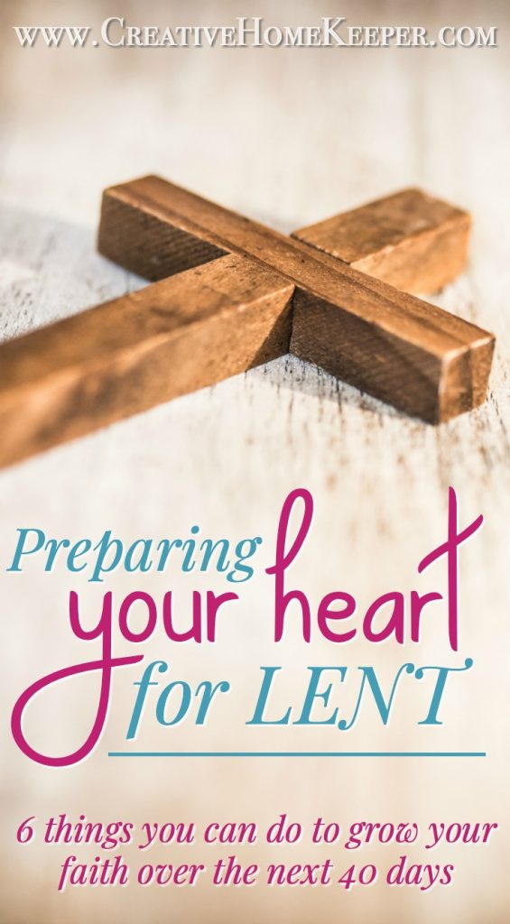 Preparing Your Heart for Lent