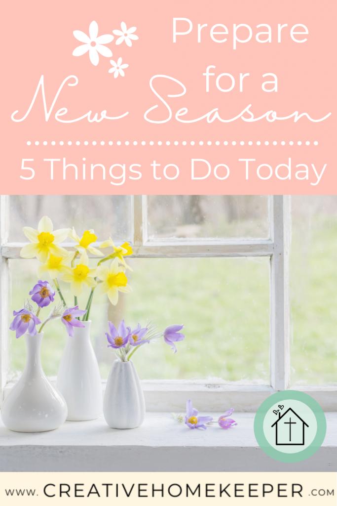 Prepare for a New Season: Spring